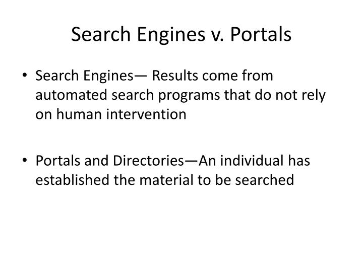 Search Engines v. Portals