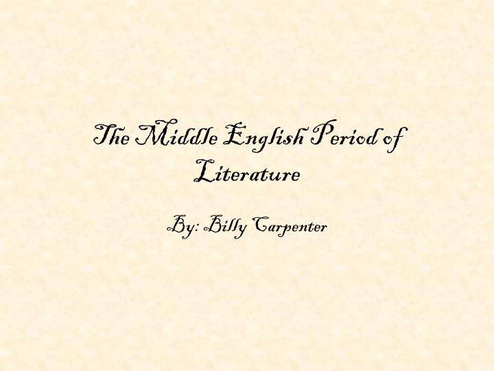 The middle english period of literature