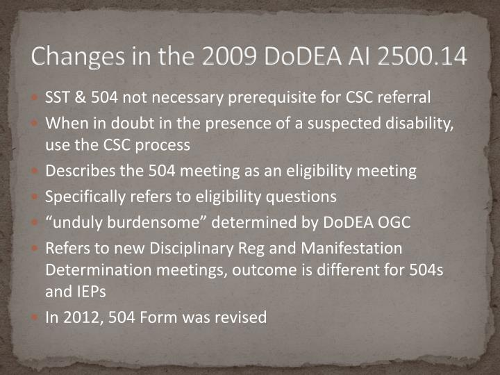 Changes in the 2009 DoDEA AI 2500.14
