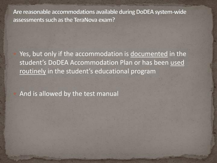 Are reasonable accommodations available during DoDEA system-wide assessments such as the