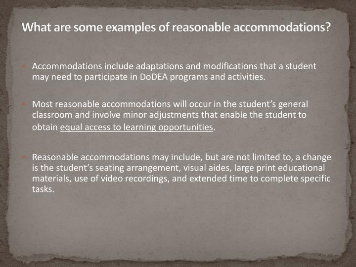 What are some examples of reasonable accommodations?