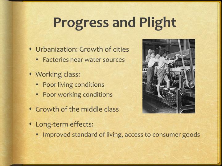 Progress and Plight