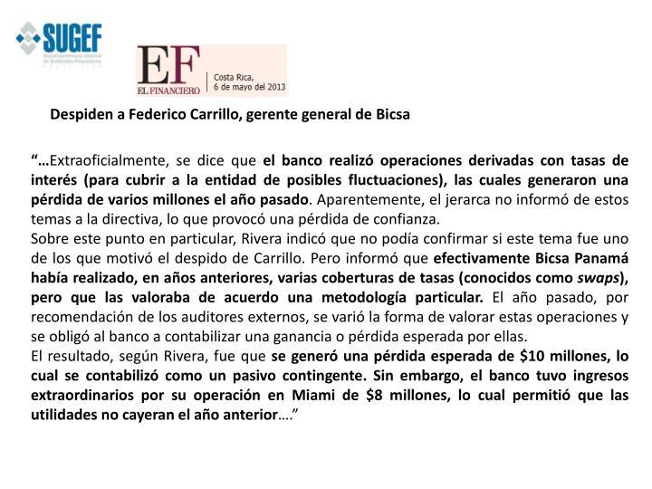 Despiden a Federico Carrillo, gerente general de
