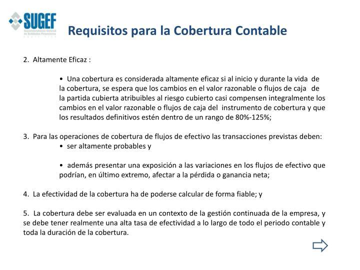 Requisitos para la Cobertura Contable