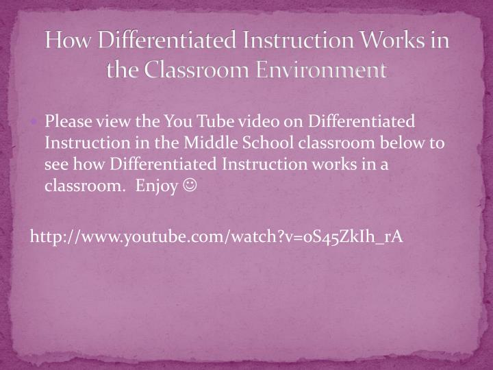 How Differentiated Instruction Works in the Classroom Environment