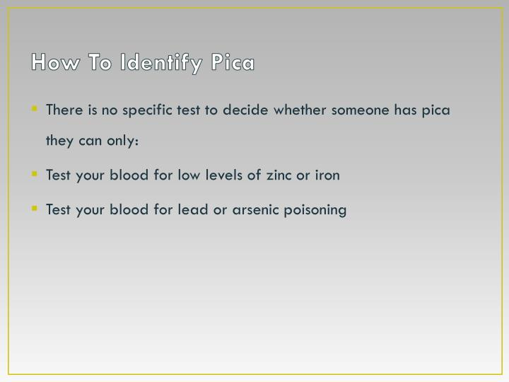 How To Identify Pica