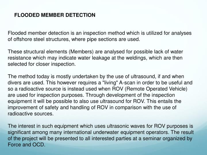 FLOODED MEMBER DETECTION