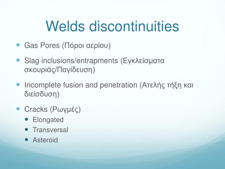 Welds discontinuities