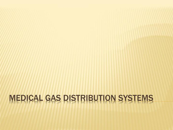 medical gas distribution systems