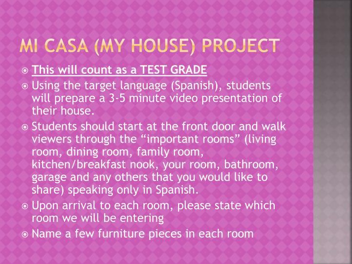 Mi Casa (My House) project