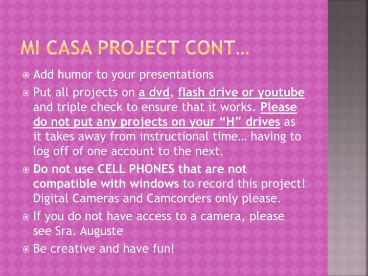 Mi Casa project cont…