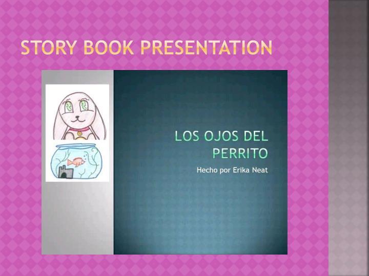 Story book presentation