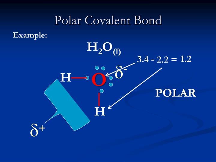 PPT - Chemical Bonding... Nonpolar Covalent Bond Examples