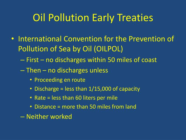 Oil Pollution Early Treaties