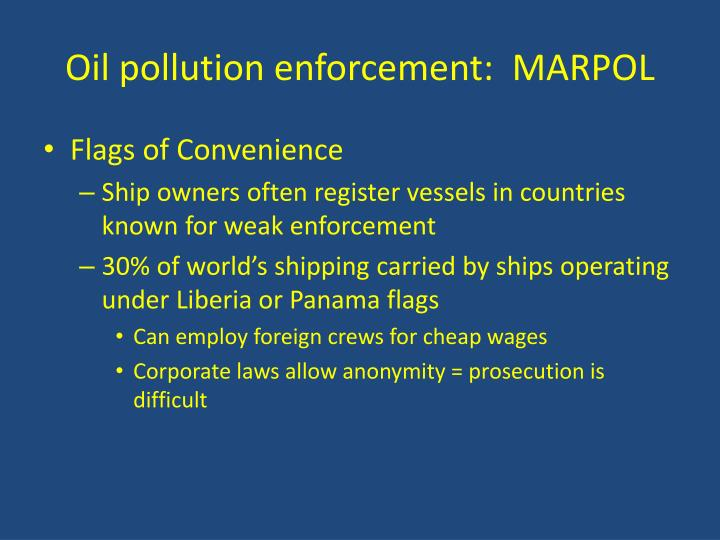 Oil pollution enforcement:  MARPOL