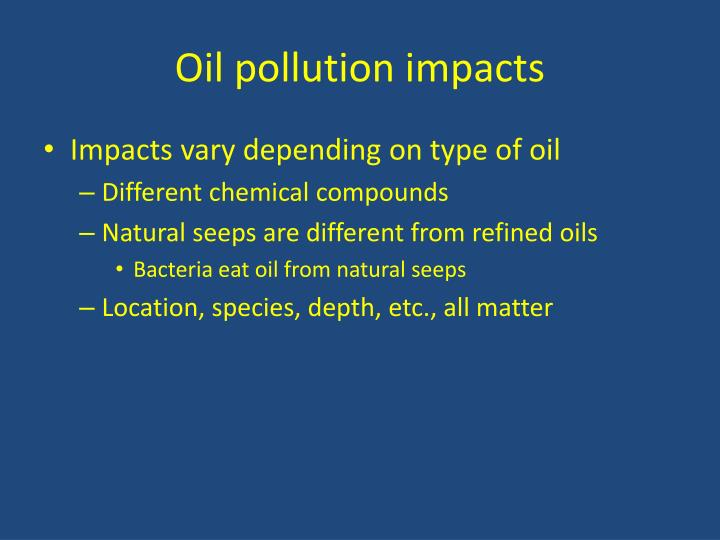 Oil pollution impacts