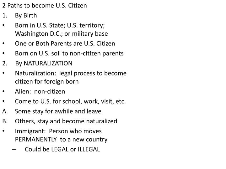 2 Paths to become U.S. Citizen