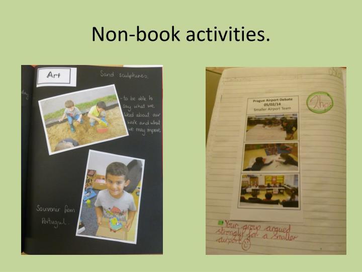 Non-book activities.
