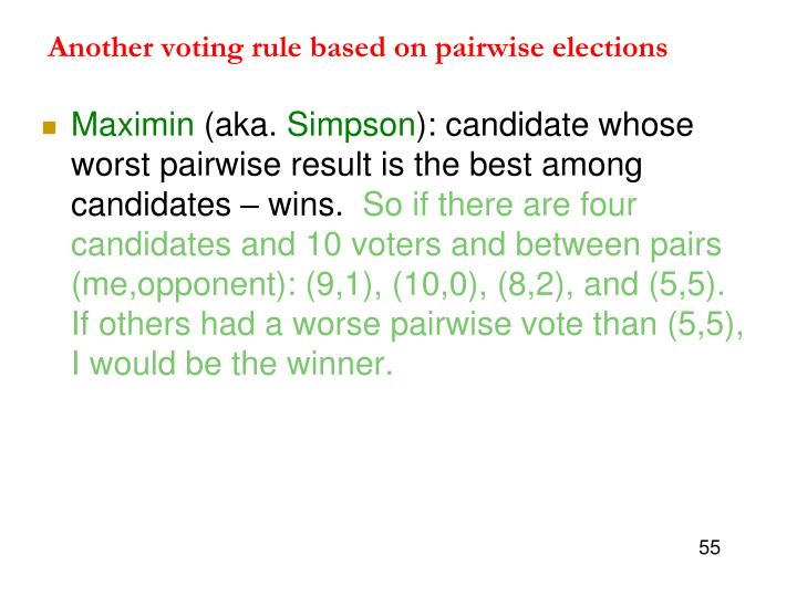Another voting rule based on pairwise elections