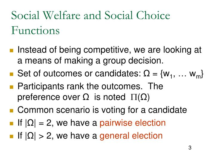 Social welfare and social choice functions