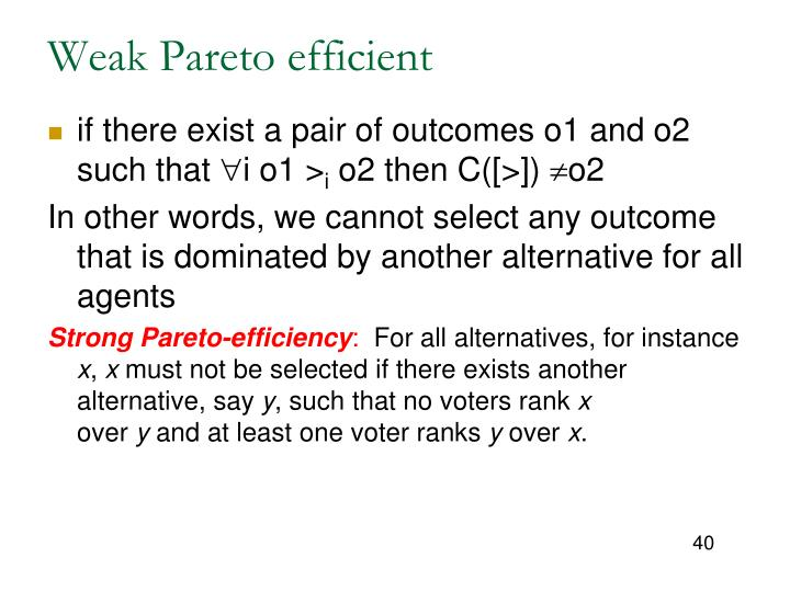 Weak Pareto efficient