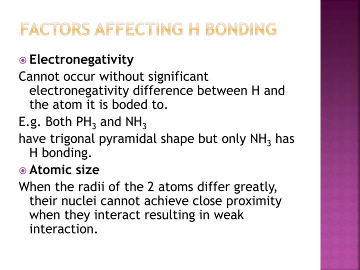 Factors affecting H bonding