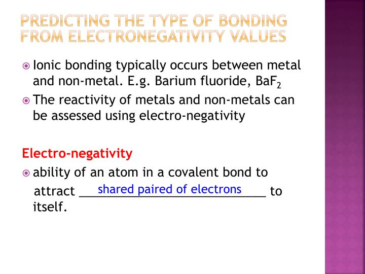 PreDicting the type of bonding from electronegativity values