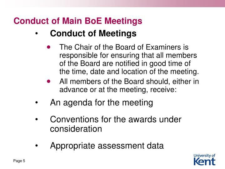 Conduct of Main BoE Meetings