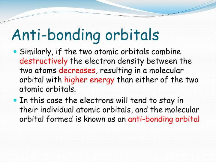 Anti-bonding orbitals