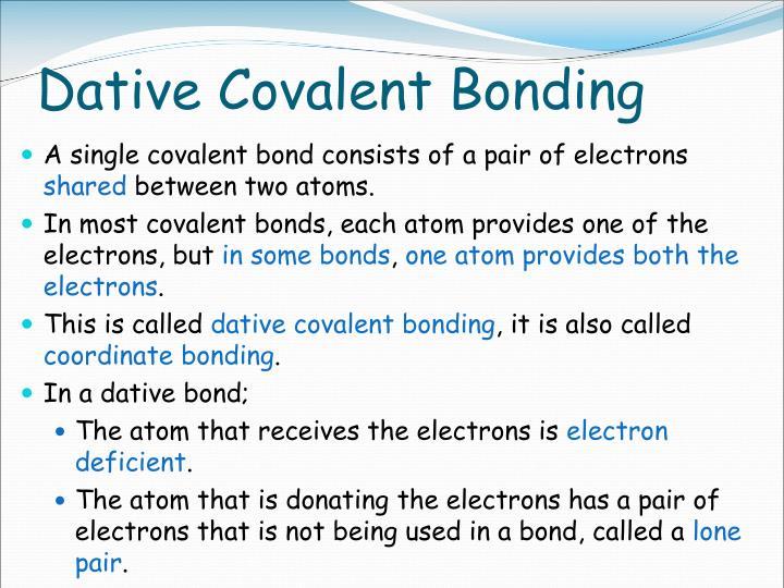Dative Covalent Bonding