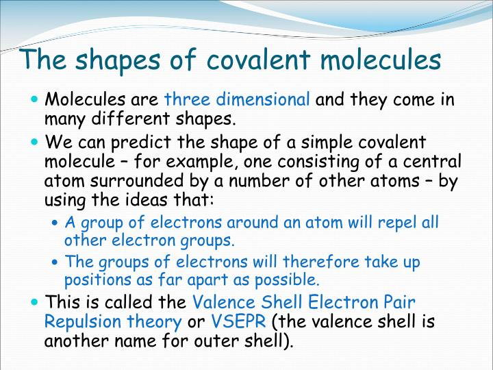 The shapes of covalent molecules