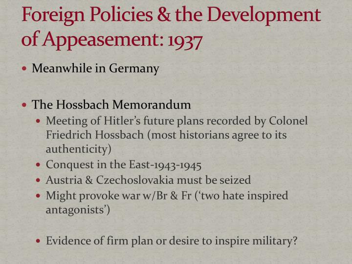 Foreign Policies & the Development of Appeasement: