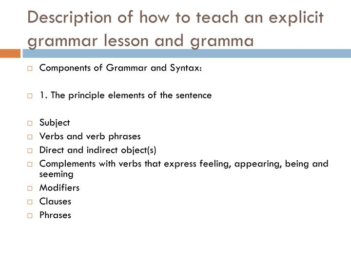 Description of how to teach an explicit grammar lesson and