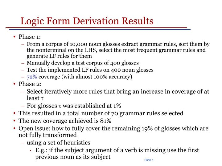 Logic Form Derivation Results