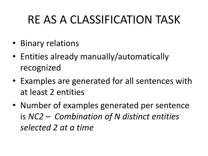 RE AS A CLASSIFICATION TASK