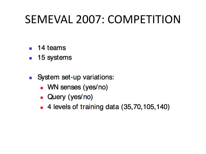 SEMEVAL 2007: COMPETITION