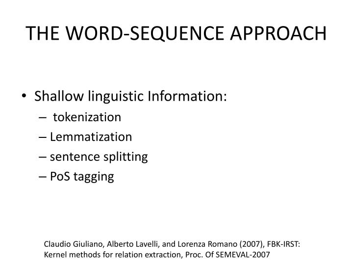 THE WORD-SEQUENCE APPROACH