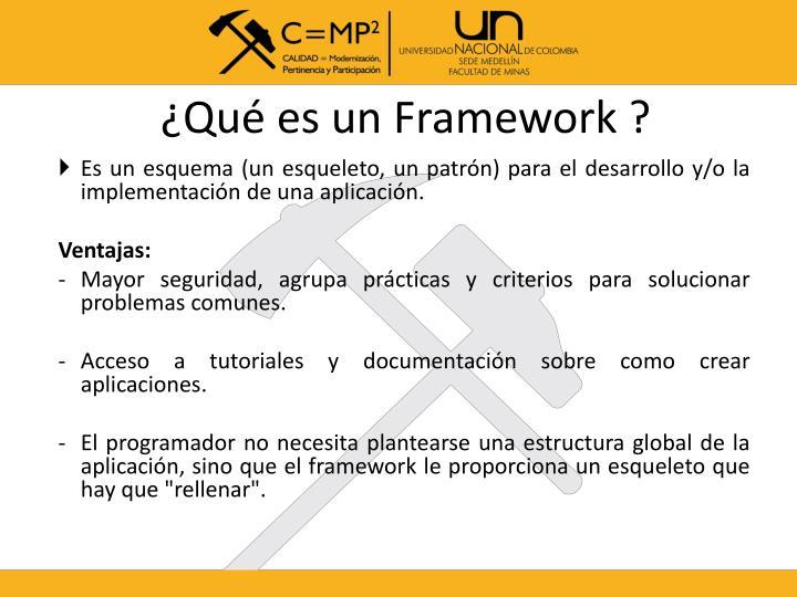 ¿Qué es un Framework ?