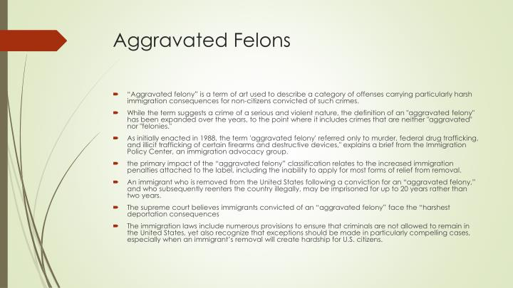 Aggravated Felons