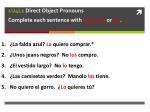 1u4l1 direct object pronouns complete each sentence with lo la los or las1