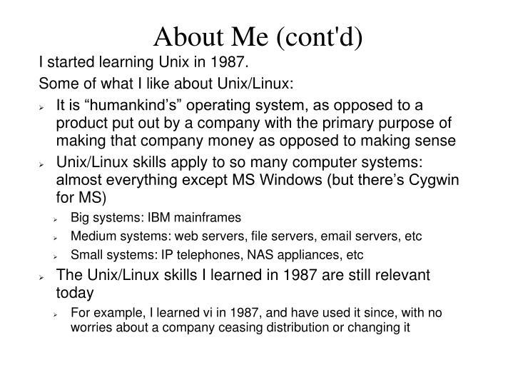 About Me (cont'd)
