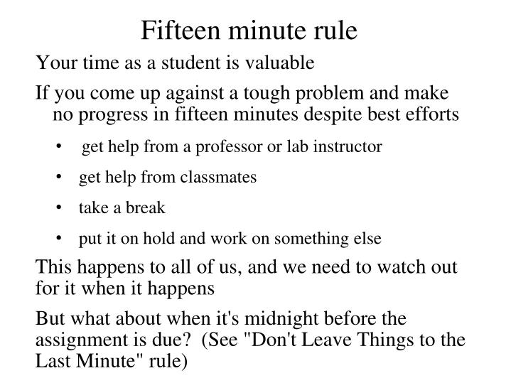 Fifteen minute rule