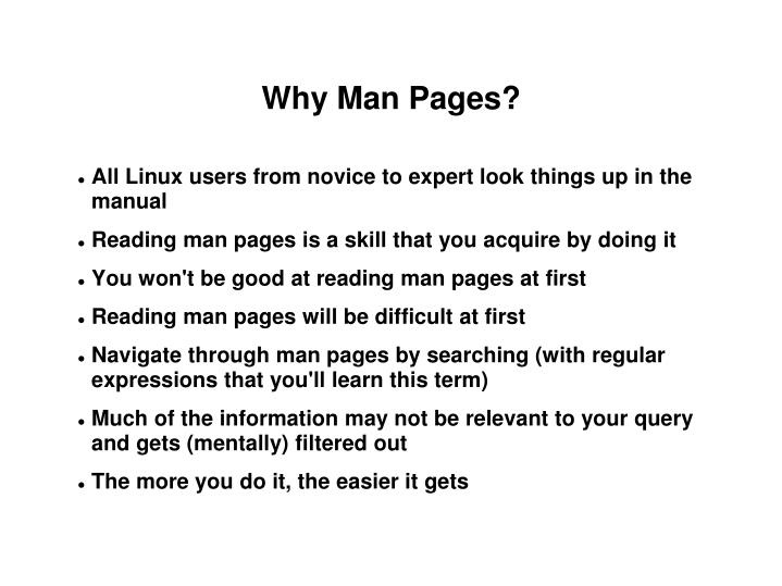 Why Man Pages?