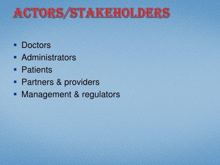 Actors/Stakeholders