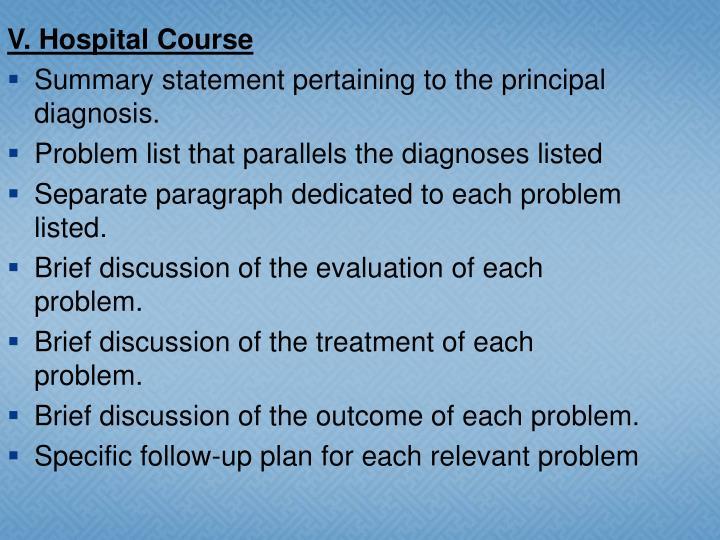 V. Hospital Course