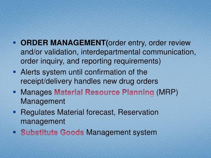 ORDER MANAGEMENT(