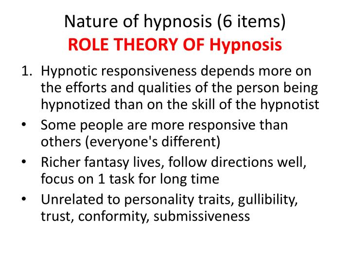 Nature of hypnosis (6 items)