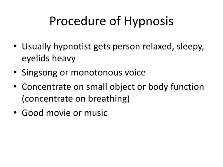 Procedure of Hypnosis