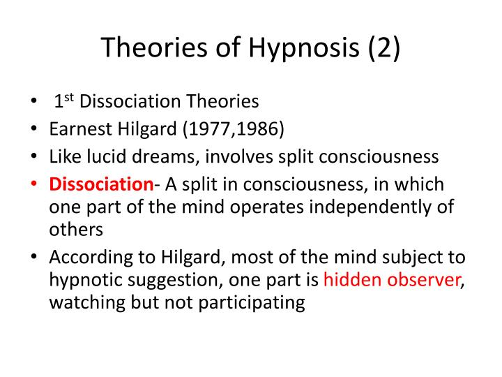 Theories of Hypnosis (2)