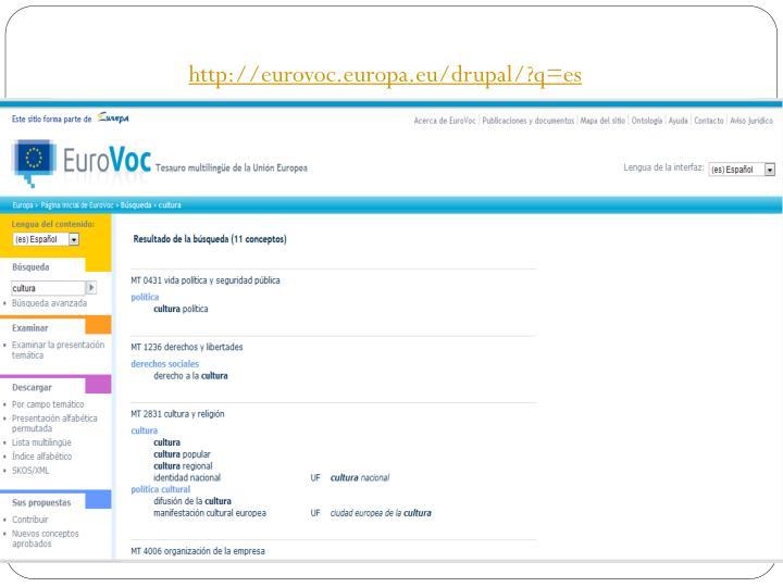 http://eurovoc.europa.eu/drupal/?q=es